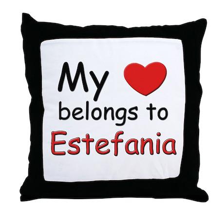 My heart belongs to estefania Throw Pillow