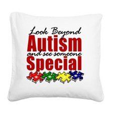 Look beyond Autism and see so Square Canvas Pillow