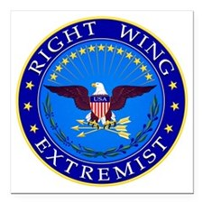 """Right Wing Extremist Square Car Magnet 3"""" x 3"""""""