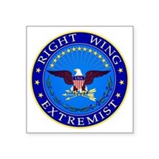 "Right Wing Extremist Square Sticker 3"" x 3"""