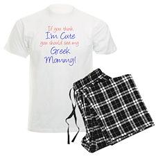 Im Cute - Greek Mommy Pajamas