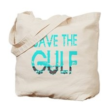 Save the Gulf 4 Tote Bag