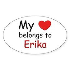 My heart belongs to erika Oval Decal