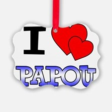 I Love Papou Ornament
