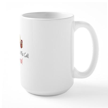 Dont Make Me Call Nonna Large Mug