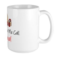 Dont Make Me Call Nonna Mug