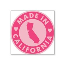 "Pink-Made-In-Califotnia2 Square Sticker 3"" x 3"""