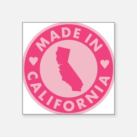 "Pink-Made-In-Califotnia2 Square Sticker 3"" x 3"""