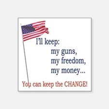"Keep-The-Change-T-Shirt Square Sticker 3"" x 3"""
