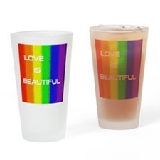 Love Is Beautiful Drinking Glass