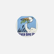 Dont Give Up3 Mini Button
