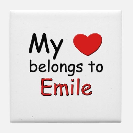 My heart belongs to emile Tile Coaster