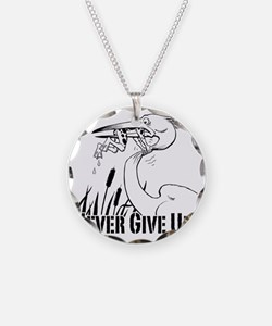 Dont Give Up2 Necklace