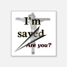 "im saved Square Sticker 3"" x 3"""