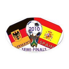 Germany vs. Spain Soccer 2010 T-Sh Oval Car Magnet