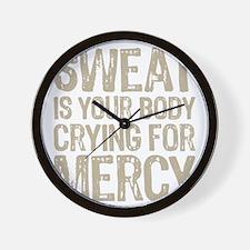 Sweat Mercy Wall Clock