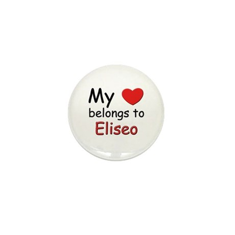 My heart belongs to eliseo Mini Button