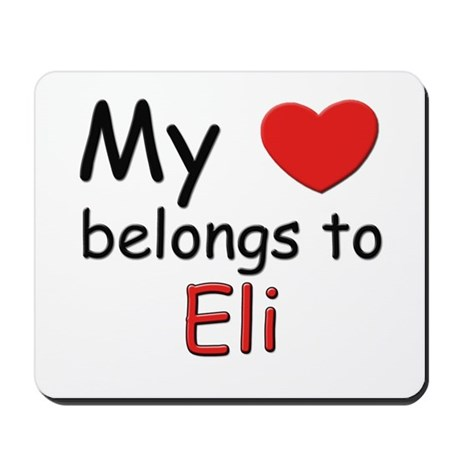 My heart belongs to eli Mousepad
