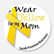 i_wear_yellow_for_my_mom Round Car Magnet
