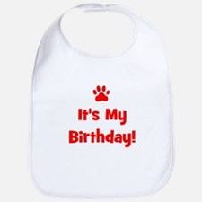 It's My Birthday - Red Paw Bib