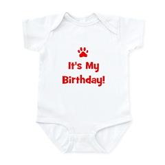 It's My Birthday - Red Paw Infant Bodysuit