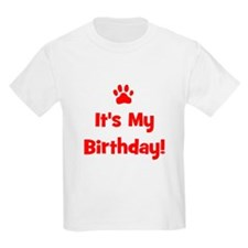 It's My Birthday - Red Paw Kids T-Shirt