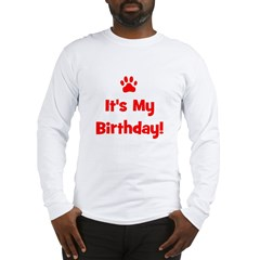 It's My Birthday - Red Paw Long Sleeve T-Shirt