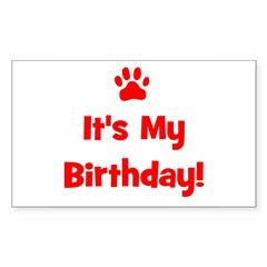 It's My Birthday - Red Paw Rectangle Decal