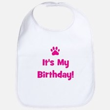 It's My Birthday - Pink Paw Bib
