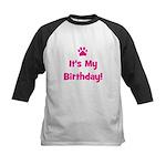 It's My Birthday - Pink Paw Kids Baseball Jersey
