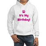 It's My Birthday - Pink Paw Hooded Sweatshirt