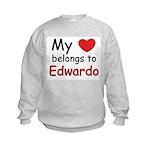 My heart belongs to edwardo Kids Sweatshirt
