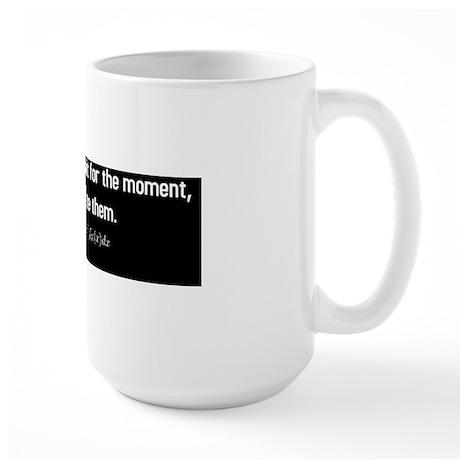 4-Statisticians dont wait (BSe-B) Large Mug