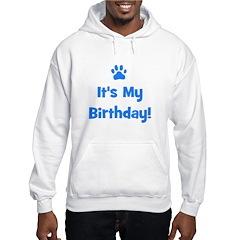 It's My Birthday - Blue Paw Hoodie