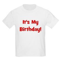 It's My Birthday! Red Kids T-Shirt