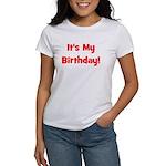 It's My Birthday! Red Women's T-Shirt