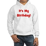 It's My Birthday! Red Hooded Sweatshirt