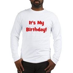 It's My Birthday! Red Long Sleeve T-Shirt