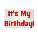 It's My Birthday! Red Rectangle Magnet
