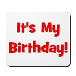 It's My Birthday! Red Mousepad