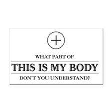 This_Is_My_Body_Light Rectangle Car Magnet