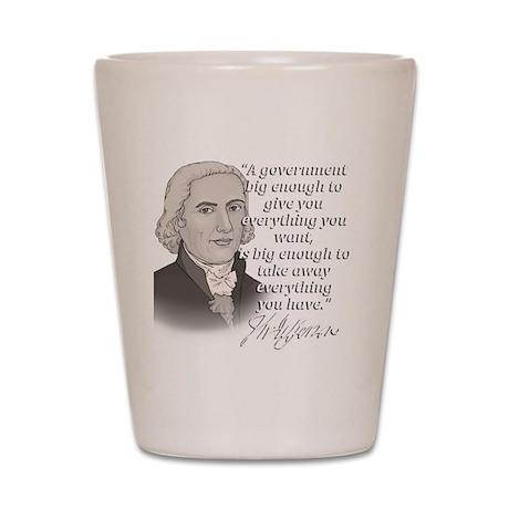 Jefferson Quote for dark Shot Glass