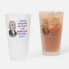 Tyranny for dark2 Drinking Glass