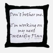 Next dastardly plan Throw Pillow