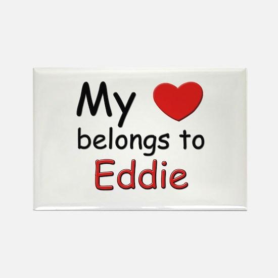 My heart belongs to eddie Rectangle Magnet