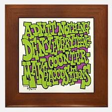10-BBQ_admit_nothing_deny_everything_m Framed Tile