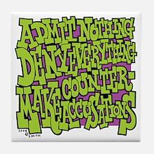 10-BBQ_admit_nothing_deny_everything_ Tile Coaster