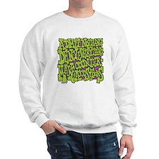 10-BBQ_admit_nothing_deny_everything_ma Sweatshirt