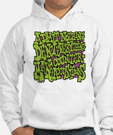 10-BBQ_admit_nothing_deny_everyt Hoodie
