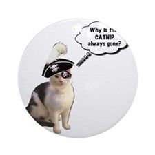 Catnip Always Gone Round Ornament